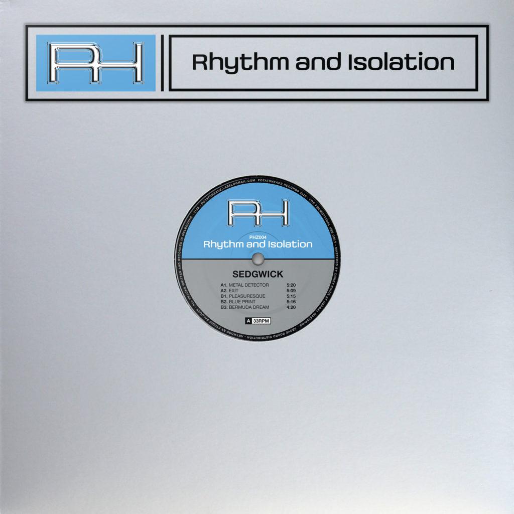 """Sedgwick/RHYTHM AND ISOLATION EP 12"""""""
