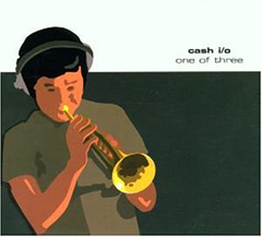 Cash IO/ONE OF THREE CD