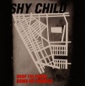 Shychild/DROP THE PHONE 7""