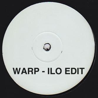 "New Musik/WARP (ILO EDIT) 12"""