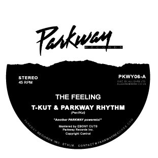 T-KUT & Parkway Rhythm/THE FEELING 12""