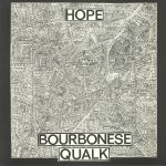 Bourbonese Qualk/HOPE LP