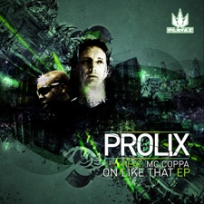 Prolix/ON LIKE THAT 12""