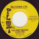 Deltones Ltd/YOU DON'T BELIEVE 7""