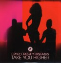 Crissy Criss/TAKE YOU HIGHER 12""