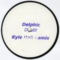 Delphic/DOUBT (KYLE HALL REMIX) 12""