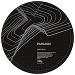 Paradox/DIRTY CITY 12""