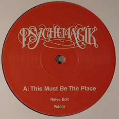 """Psychemagik/THIS MUST BE THE PLACE 12"""""""