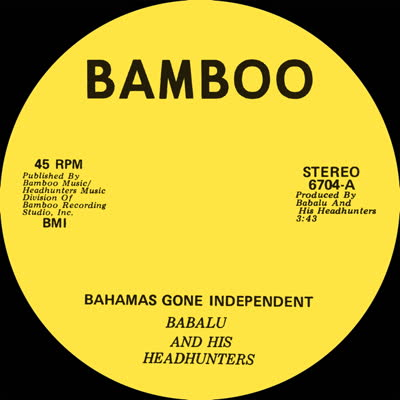 Babalu/BAHAMAS GONE INDEPENDENT 7""