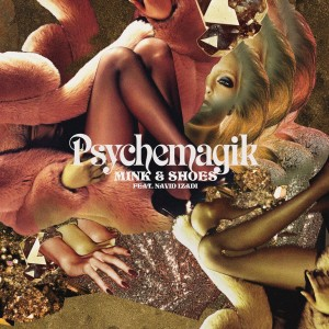 Psychemagik/MINK & SHOES 12""