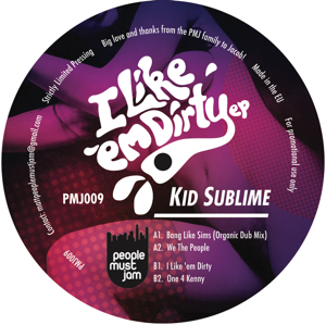 Kid Sublime/I LIKE 'EM DIRTY EP 12""