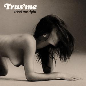 Trusme/TREAT ME RIGHT CD