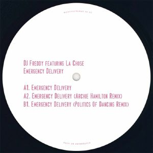 "DJ Freddy/EMERGENCY DELIVERY 12"""