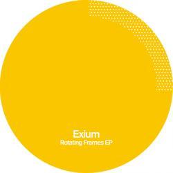 "Exium/ROTATING FRAMES EP 12"""