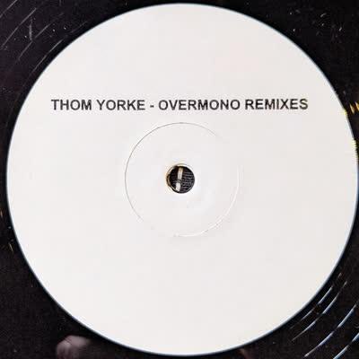 "Thom Yorke/NOT THE NEWS-OVERMONO RMX 12"""