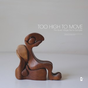 Quiet Village/TOO HIGH TO MOVE 12""