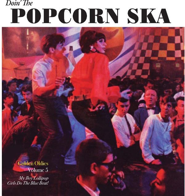 "Popcorn Ska/MY BOY LOLLIPOP INTL VOL5 7"""