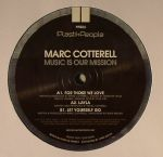 Marc Cotterell/MUSIC IS OUR MISSION 12""