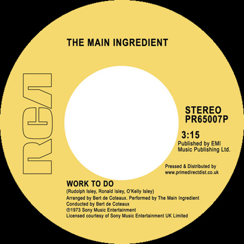Main Ingredient/WORK TO DO 7""
