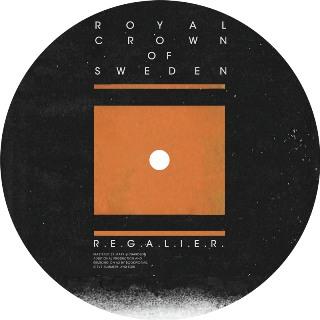 "Royal Crown of Sweden/REGALIER EP 12"""