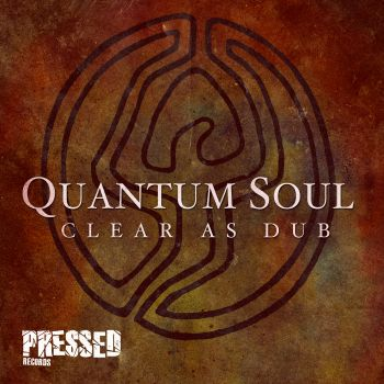 Quantum Soul/CLEAR AS DUB 12""