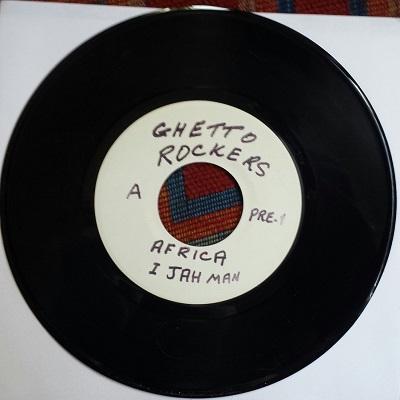 "Ghetto Rockers/AFRICA & FREE GANJA 7"""