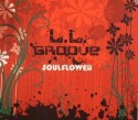 L.L. Groove/SOULFLOWER  CD