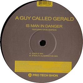 """A Guy Called Gerald/IS MAN IN DANGER 12"""""""