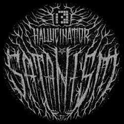 "Hallucinator/SATANISM 12"""