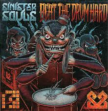 Sinister Souls/BEAT THE DRUM HARD DLP
