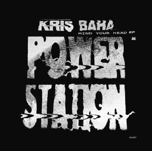 Kris Baha/MIND YOUR HEAD EP 12""