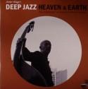Deep Jazz/HEAVEN & EARTH LP