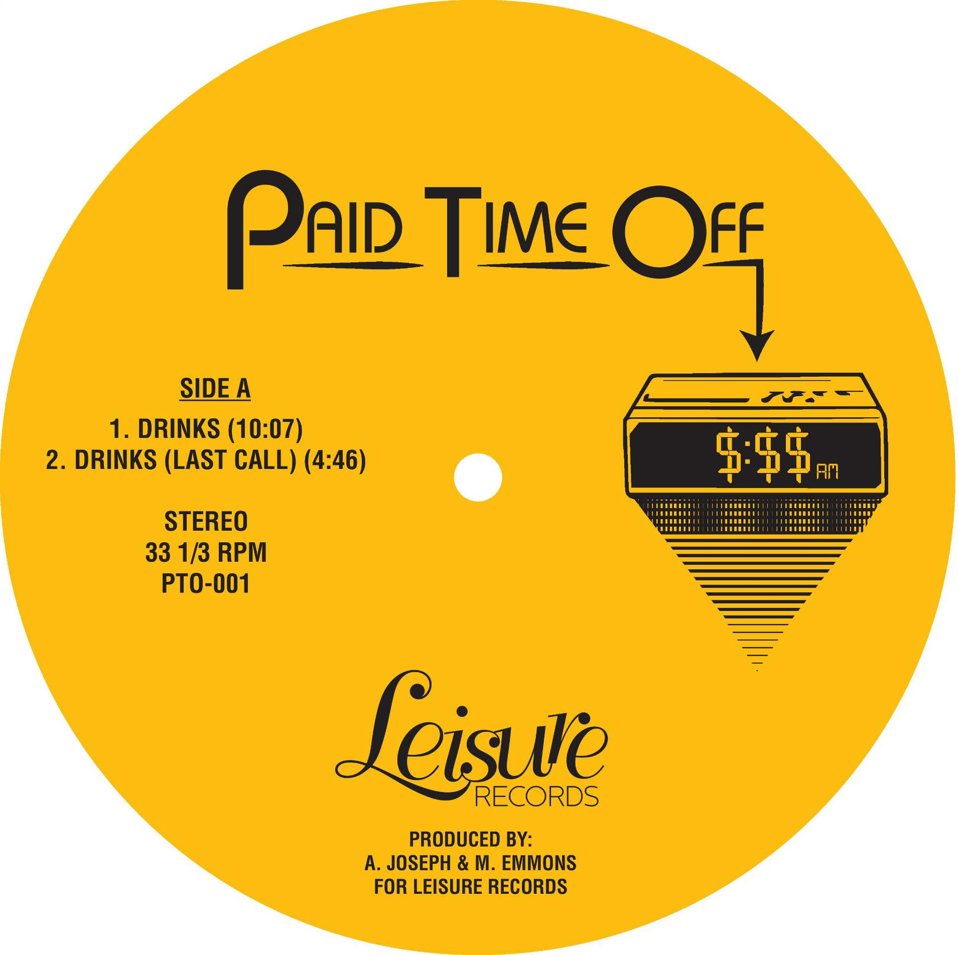 """Paid Time Off/DRINKS & CASUAL FRIDAY 12"""""""