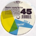Moonstarr/FARFISA 45 (FEAT TONY EZZY) 7""