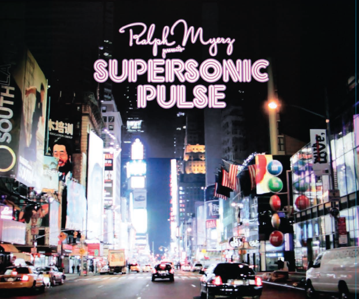 Ralph Myerz/SUPERSONIC PULSE CD