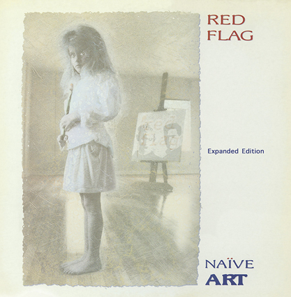 Red Flag/NAIVE ART DELUXE (RED) DLP