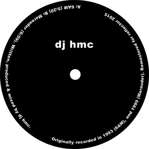 """DJ HMC/6AM 12"""""""