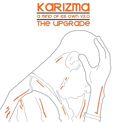 Karizma/A MIND OF ITS OWN V2.0 CD