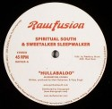 Spiritual South/HULLABALOO 12""