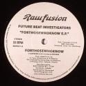 """Future Beat Investigators/FORTHOSE.. 12"""""""
