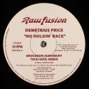 Demetrius Price/NO HOLDIN' BACK 12""