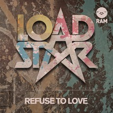 "Loadstar/REFUSE TO LOVE 12"""