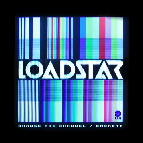 """Loadstar/CHANGE THE CHANNEL 12"""""""