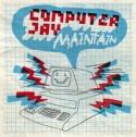 "Computer Jay/MAINTAIN 12"""