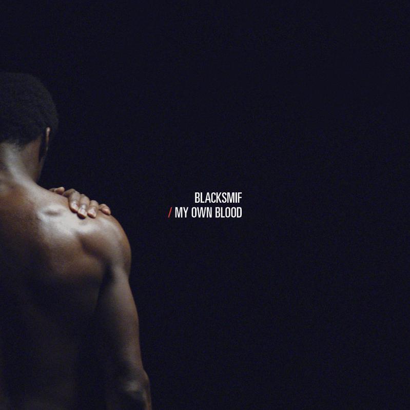 "Blacksmif/MY OWN BLOOD 12"""