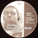 Donnie/YOU GOT A FRIEND (REEL SOUL) 12""