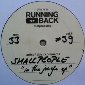 Smallpeople/IN THE JUNGLE EP 12""