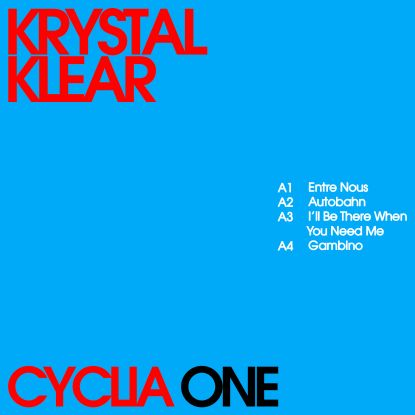 Krystal Klear/CYCLIA ONE EP 12""
