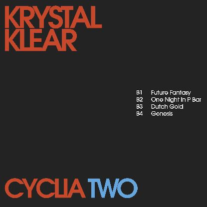 Krystal Klear/CYCLIA TWO EP 12""