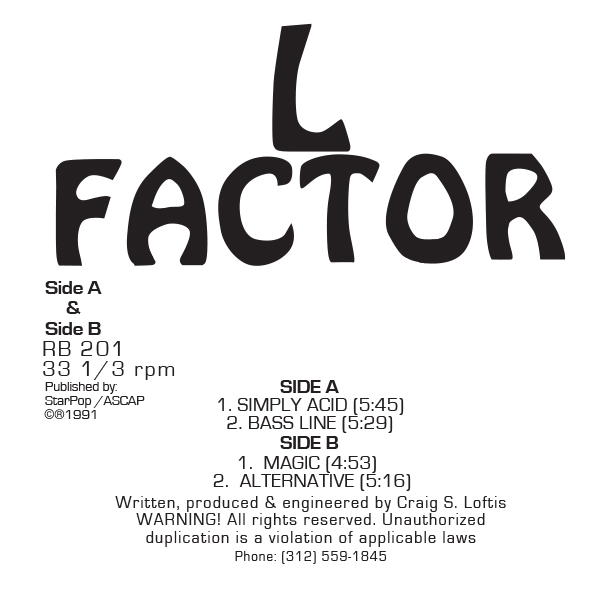 L Factor/SIMPLY ACID 12""